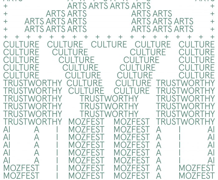 green text on white background with the words Arts and Culture MozFest Trustworthy AI